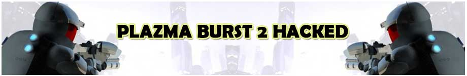 Plazma Burst 2 Hacked