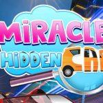 MIRACLE HIDDEN CAR