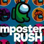 İmposter Rush